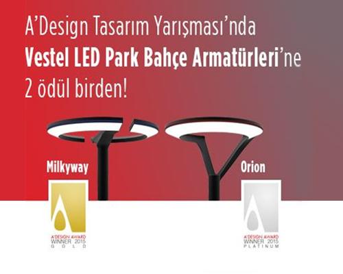 ADesign Awards'dan Vestel LED Aydınlatma ürünlerine 2 ödül birden!